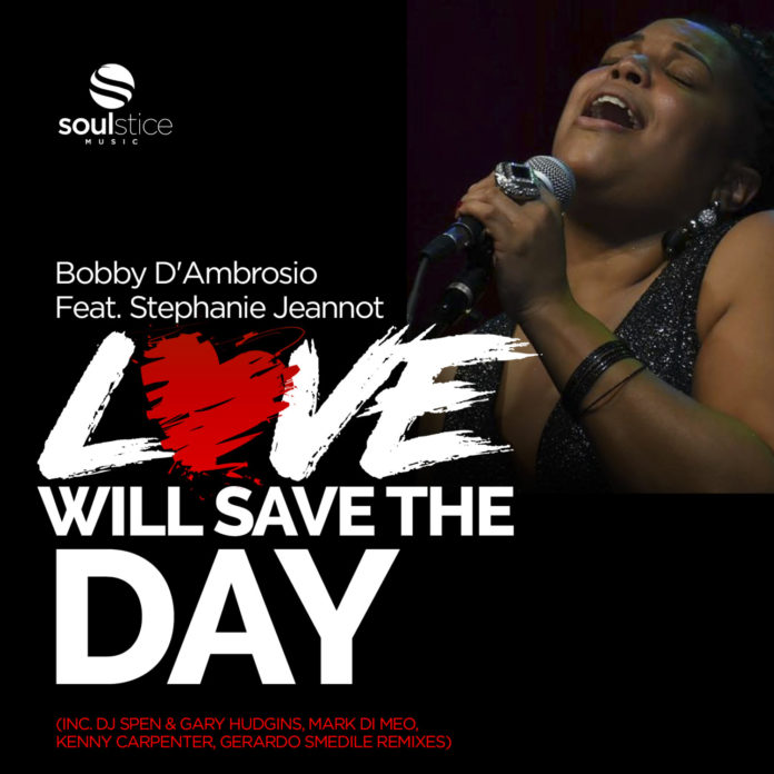 Bobby D'Ambrosio To Release 'Love Will Save The Day' EP On